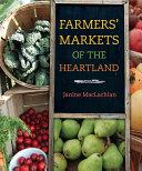 Farmers' Markets of the Heartland [Pdf/ePub] eBook