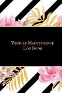 Vehicle Maintenance Logbook