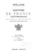 Histoire de France contemporaine depuis la révolution jusqu'à la paix de 1919; ouvrage illustré de nombreuses gravures hors texte ...: La restauration (1815-1830) par S. Charléty