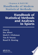 Handbook of Statistical Methods and Analyses in Sports