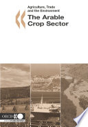 Agriculture Trade And The Environment The Arable Crops Sector