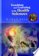 Teaching And Learning In The Health Sciences Book PDF