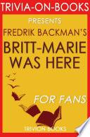 Britt Marie Was Here A Novel By Fredrik Backman Trivia On Books  Book