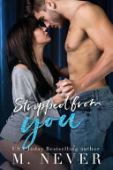 Stripped from You (Stripped Duet #1)
