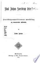 Skal Johan Sverdrup Seire? : Storthingsoppositionens udvikling og nuværende udseende