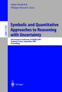 Symbolic and Quantitative Approaches to Reasoning with Uncertainty Book