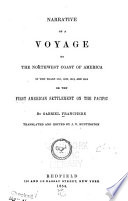 Narrative of a Voyage to the Northwest Coast of America in the Years 1811  1812  1813  and 1814