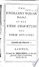 The Excellent Woman Described by Her True Characters and Their Opposites     Book