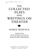 The Collected Plays and Writings on Theater