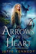 The Arrows of the Heart