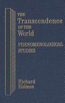 The Transcendence of the World  Phenomenological Studies