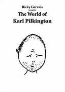 Ricky Gervais Presents: The World of Karl Pilkington