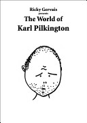 Ricky Gervais Presents: The World of Karl Pilkington