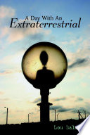 A Day with an Extraterrestrial
