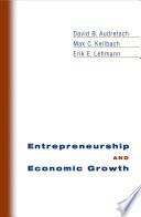 Entrepreneurship and Economic Growth