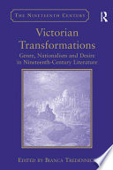 Victorian Transformations