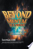 Beyond Mental Illness Book