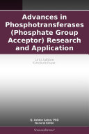 Pdf Advances in Phosphotransferases (Phosphate Group Acceptor) Research and Application: 2011 Edition