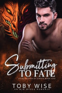Submitting to Fate