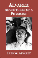 Alvarez  Adventures of a Physicist