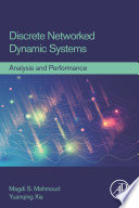 Discrete Networked Dynamic Systems