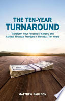 The Ten-Year Turnaround