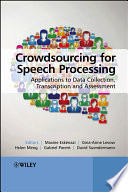 Crowdsourcing For Speech Processing Book PDF