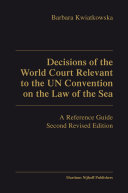 Decisions of the World Court Relevant to the UN Convention on the Law of the Sea