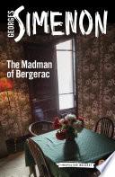 The Madman of Bergerac  : Inspector Maigret #15
