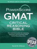 Graduate Management Admission Test Critical Reasoning Bible