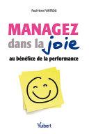 Pdf Managez dans la joie au bénéfice de la performance Telecharger