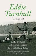 Eddie Turnbull: Having a Ball