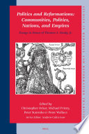Politics And Reformations Communities Polities Nations And Empires