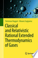 Classical and Relativistic Rational Extended Thermodynamics of Gases Book