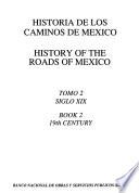 Historia de los caminos de Mexico