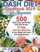 Dash Diet Cookbook 2019 for Beginners