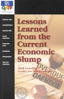Lessons Learned from the Current Economic Slump