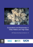 Ecosystems and Biodiversity in Deep Waters and High Seas