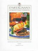 D'Artagnan's Glorious Game Cookbook