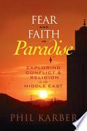 Fear and Faith in Paradise