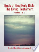 Book of God Holy Bible the Living Testament