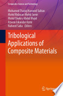 Tribological Applications of Composite Materials Book