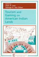Tourism and Gaming on American Indian Lands