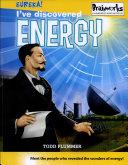 I'Ve Discovered Energy