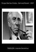 Porque Não Sou Cristão – Bertrand Russel 1957