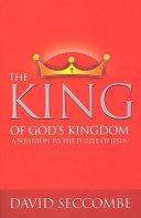 The King Of God S Kingdom