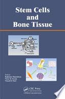 Stem Cells and Bone Tissue Book