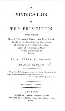 A vindication of the principles upon which several Unitarian Christians have formed themselves into Societies  for the purpose of avowing and recommending their views of religious doctrine by the distribution of books      Second edition