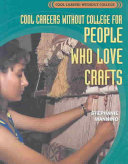 Cool Careers Without College for People Who Love Crafts