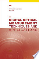 Digital Optical Measurement Techniques and Applications